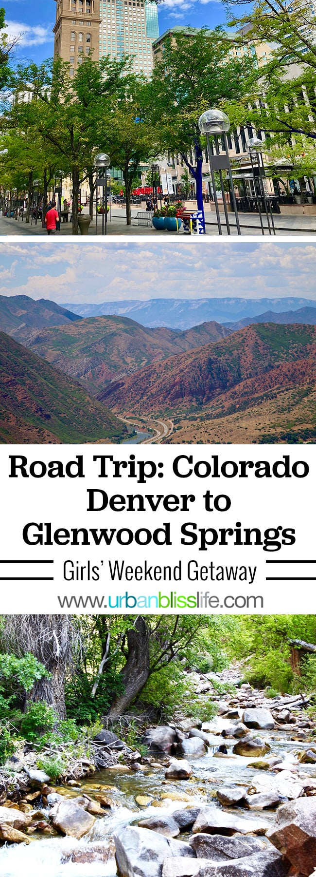 Girls Getaway Weekend Road Trip! Destination: Denver, Colorado to Glenwood Springs, Colorado. Travel guide on UrbanBlissLife.com