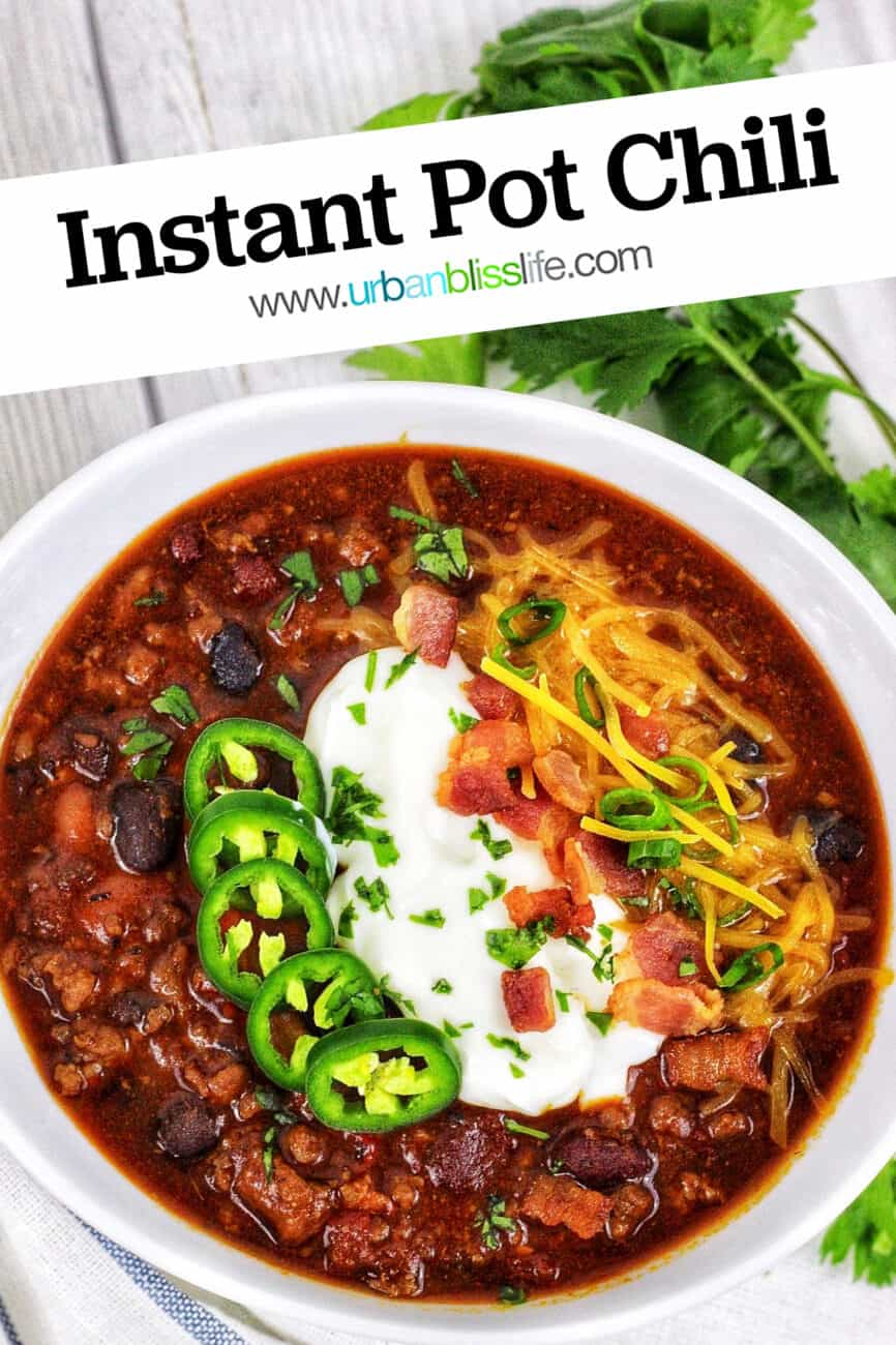 bowl of the best instant pot chili! with title text