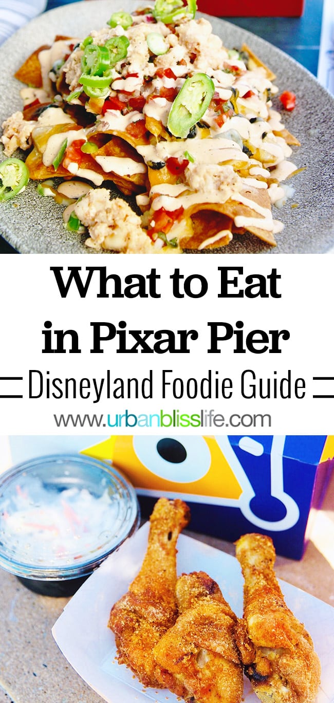 Foodie Guide: What to Eat in Disneyland's Pixar Pier,