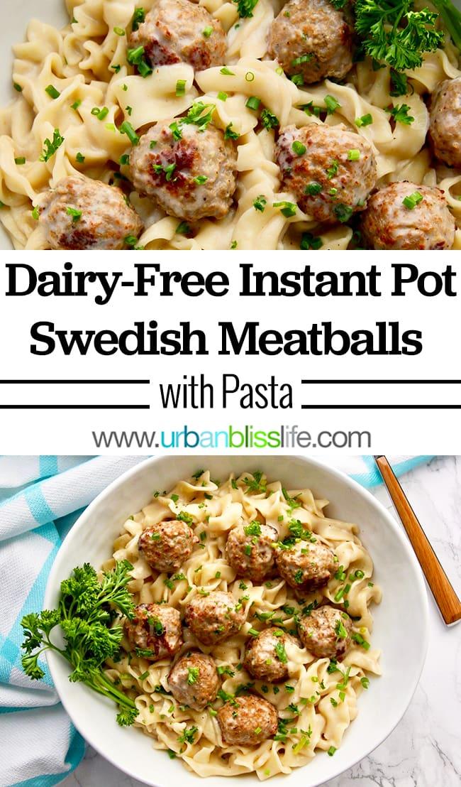 Instant Pot Swedish Meatballs on UrbanBlissLife.com