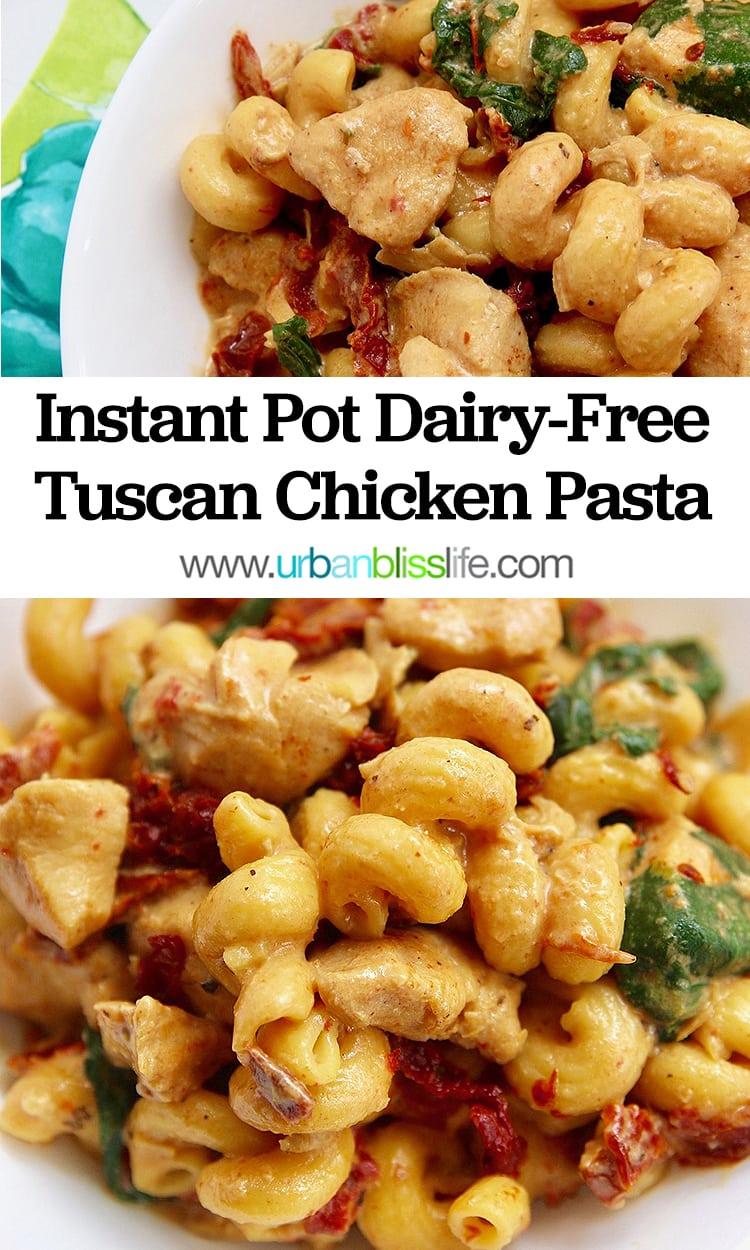 Dairy-Free Instant Pot Tuscan Chicken Pasta main