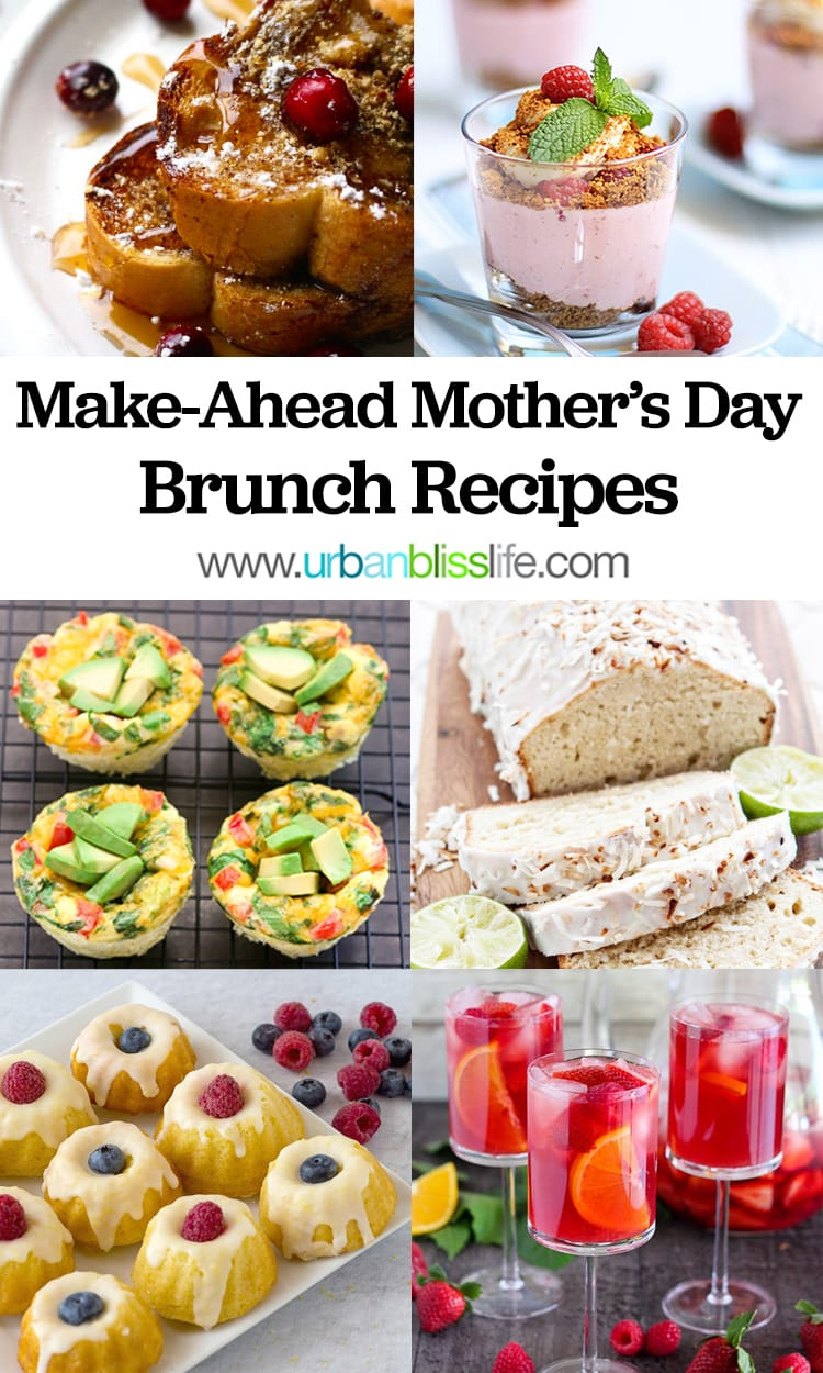 Make-Ahead Brunch Recipes for Mother's Day