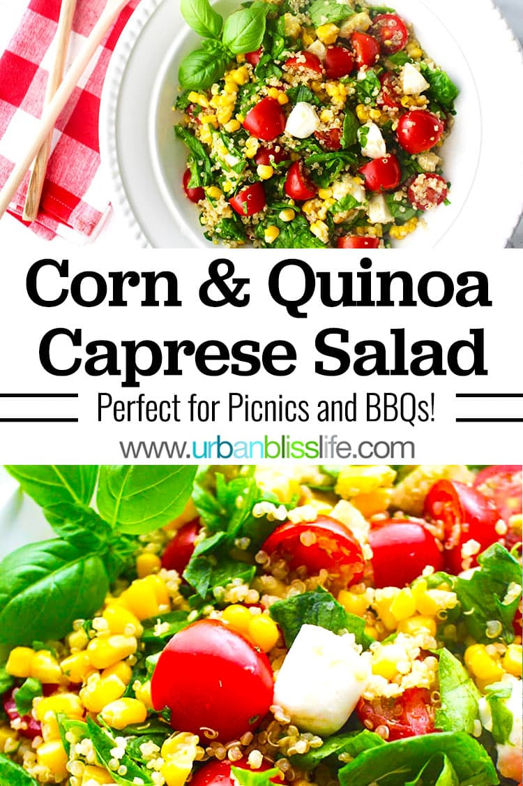 corn and quinoa caprese salad