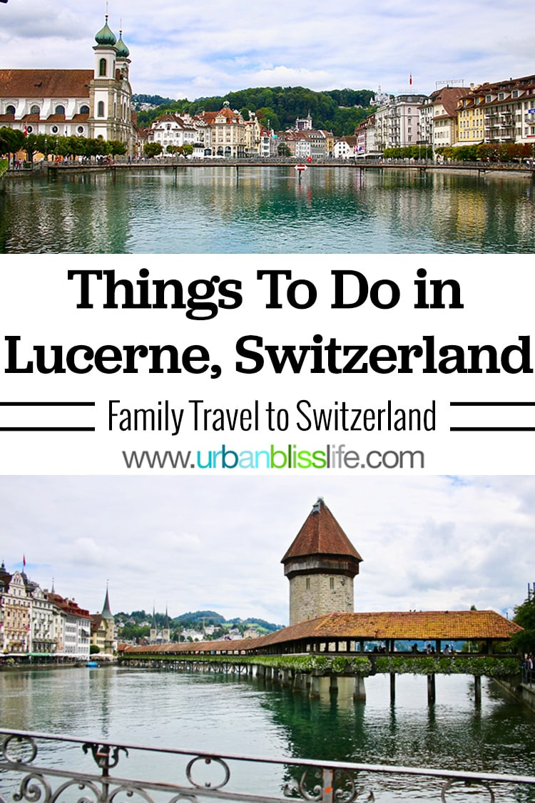 Things to do in Lucerne, Switzerland with kids