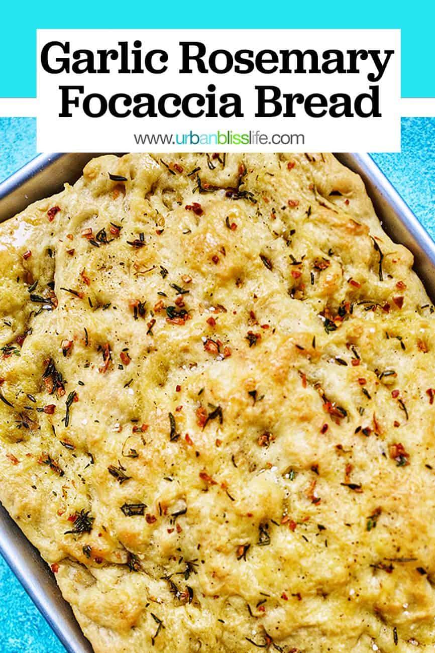 pinterest image for Garlic Rosemary Focaccia Bread