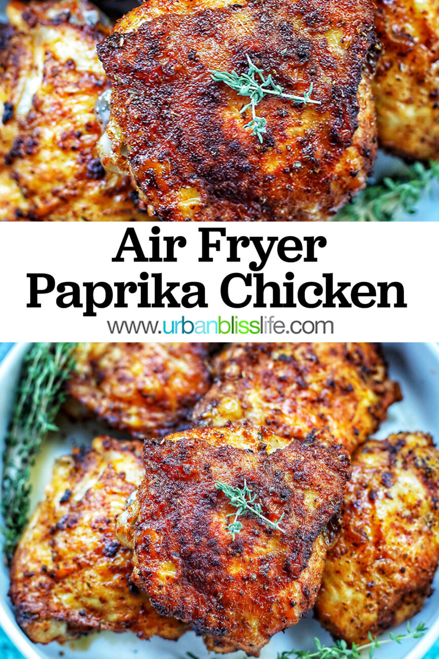 two photos of air fryer paprika chicken with title text overlay