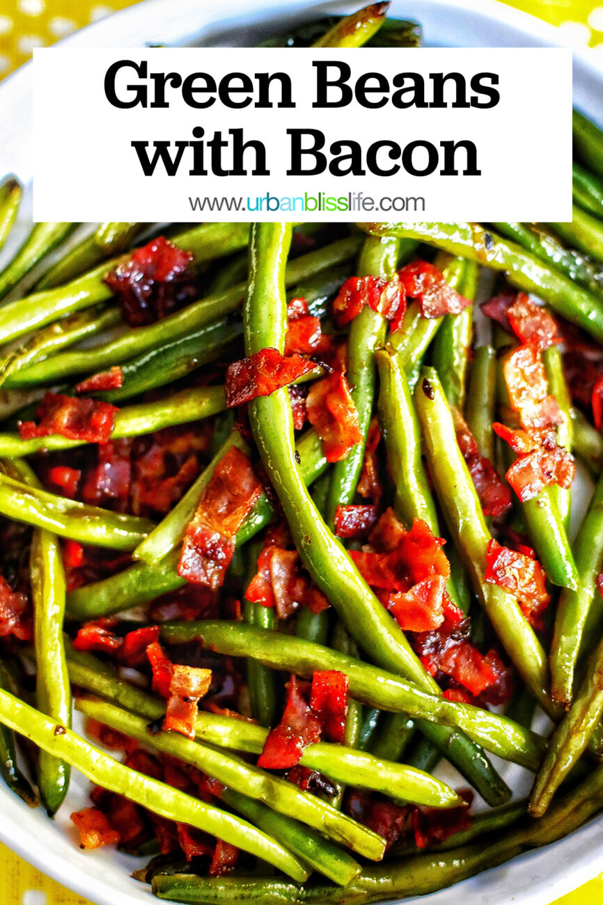 bowl of green beans with bacon and title text