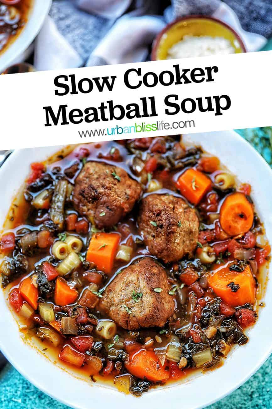 closeup of Slow Cooker Meatball Soup with title text overlay