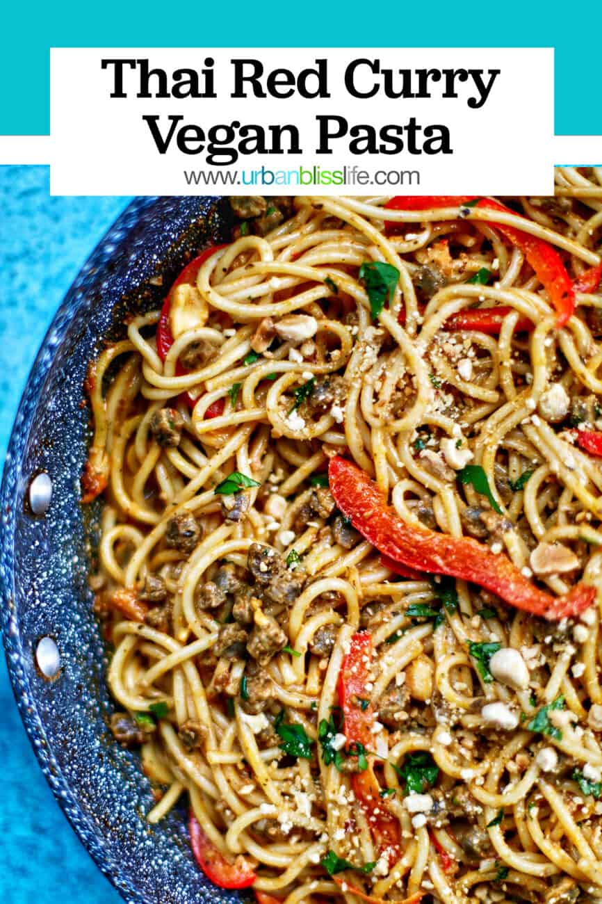 half skillet of Thai Red Curry Pasta with title text