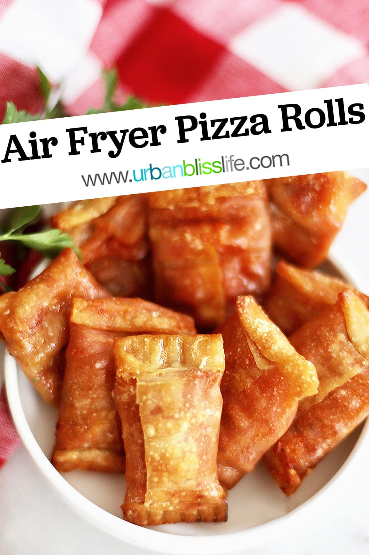 air fryer pizza rolls with title text overlay