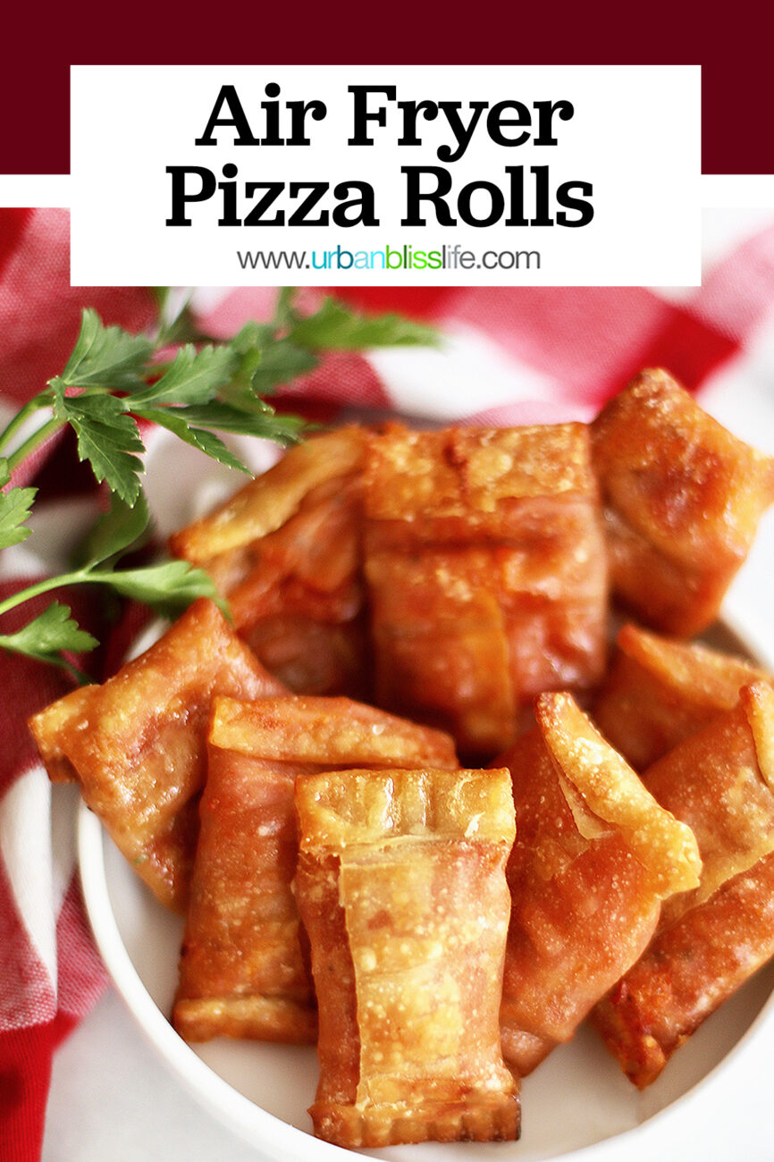 Air Fryer Pizza Rolls in a bowl with title text