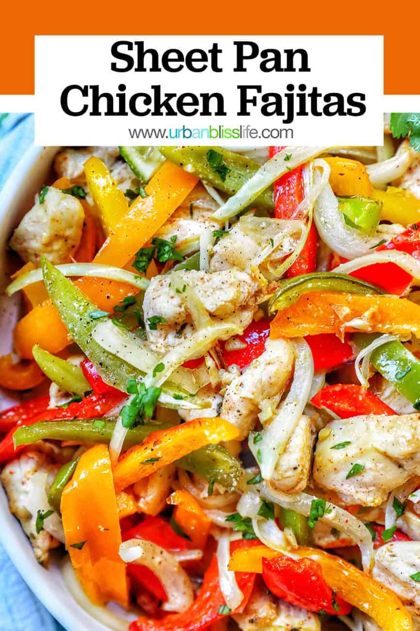 Sheet Pan Chicken Fajitas with title text
