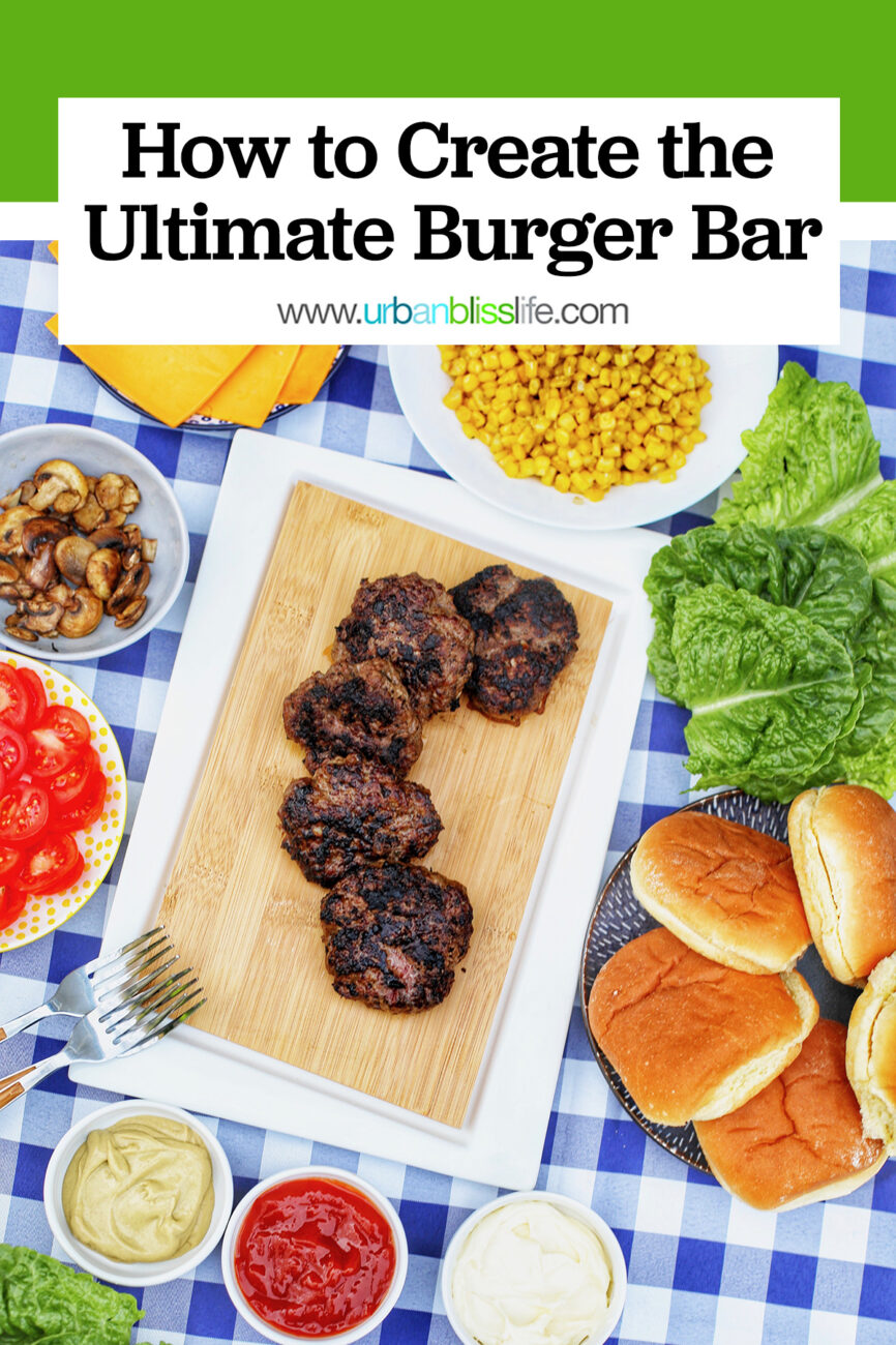 the ultimate burger bar with all the fixings on checkered tablecloth with text overlay