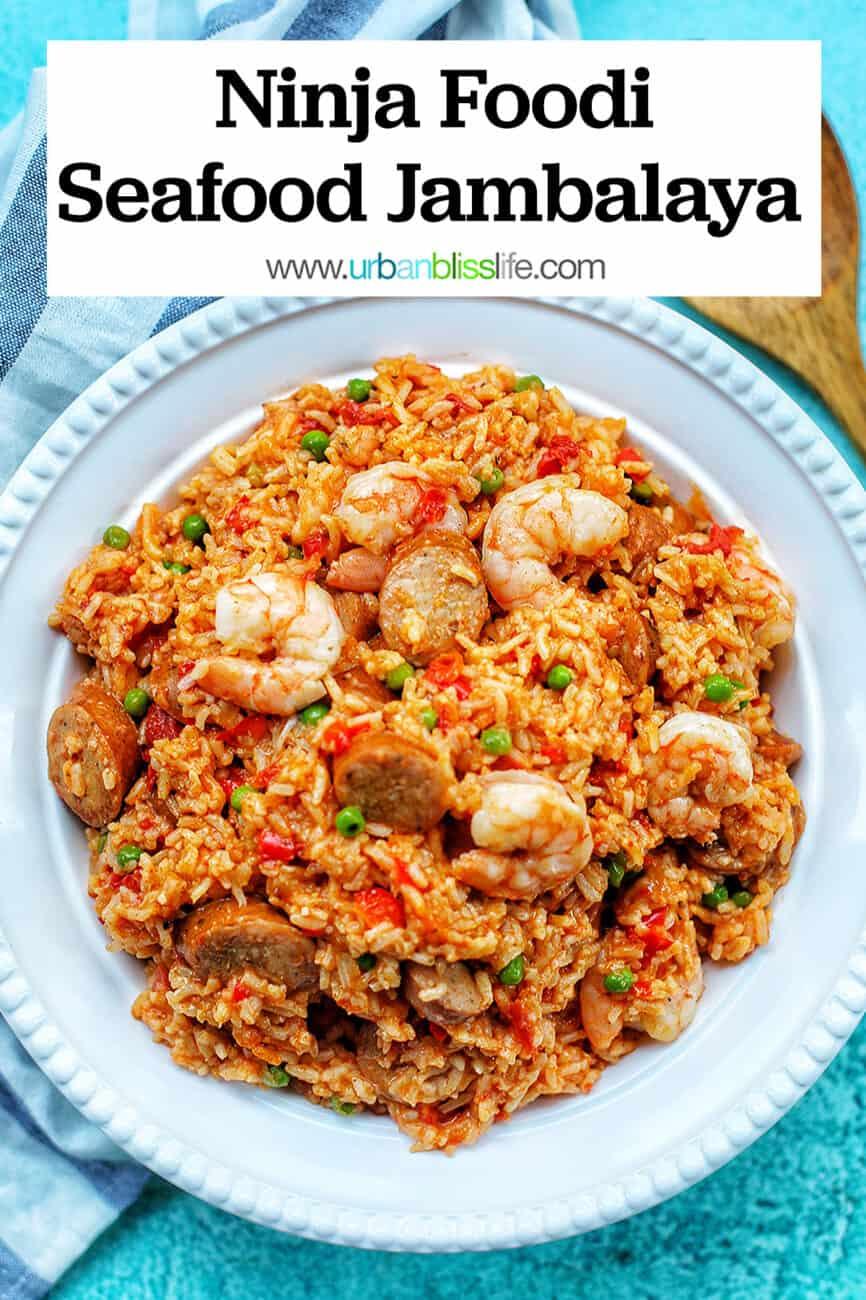 Ninja Foodi Seafood Jambalaya with text